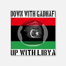 "down_with_gadhafi_up_with_l Square Sticker 3"" x 3"""