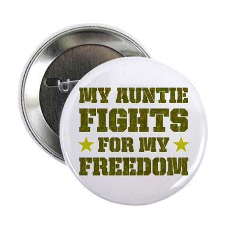My Auntie Fights For Freedom Button