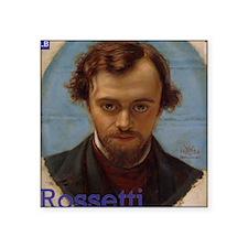 "Portrait of Dante Gabriel R Square Sticker 3"" x 3"""