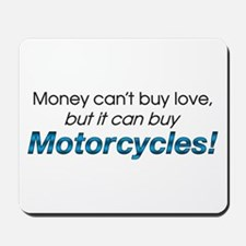 Money & Motorcycles Mousepad