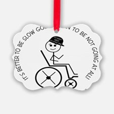 10X8slow_going_wheelchair1 Ornament
