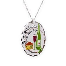 Wine and Friends Better Necklace