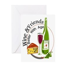 Wine and Friends Better Greeting Card