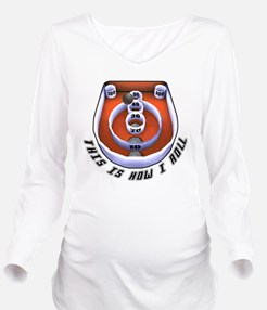 this is how I roll-1 Long Sleeve Maternity T-Shirt