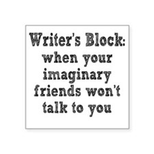 "writers-block3 Square Sticker 3"" x 3"""