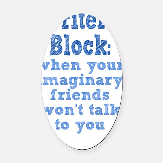 writers-block_tall1 Oval Car Magnet
