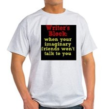 writers-block_rnd2 T-Shirt