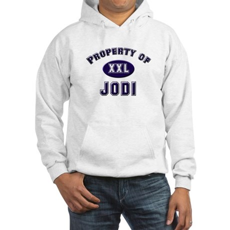 Property of jodi Hooded Sweatshirt