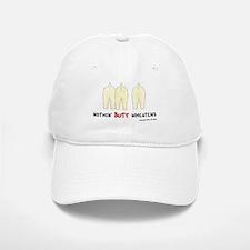 Nothin' Butt Wheatens Baseball Baseball Cap