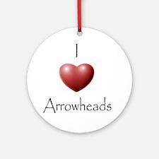 ilovearrowheads.gif Round Ornament