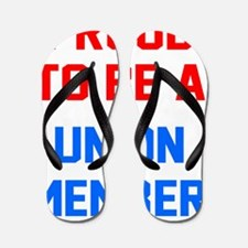 PROUD TO BE A UNION MEMBER jersy red an Flip Flops
