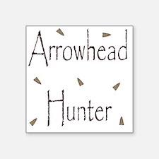 "arrowheadhunter.gif Square Sticker 3"" x 3"""