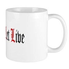 Live And Let Live Coffee Mug