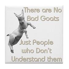 No Bad Goats Tile Coaster