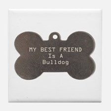 Friend Bulldog Tile Coaster