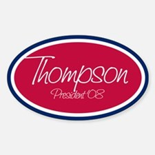 TOMMY THOMPSON PRESIDENT '08 Oval Decal