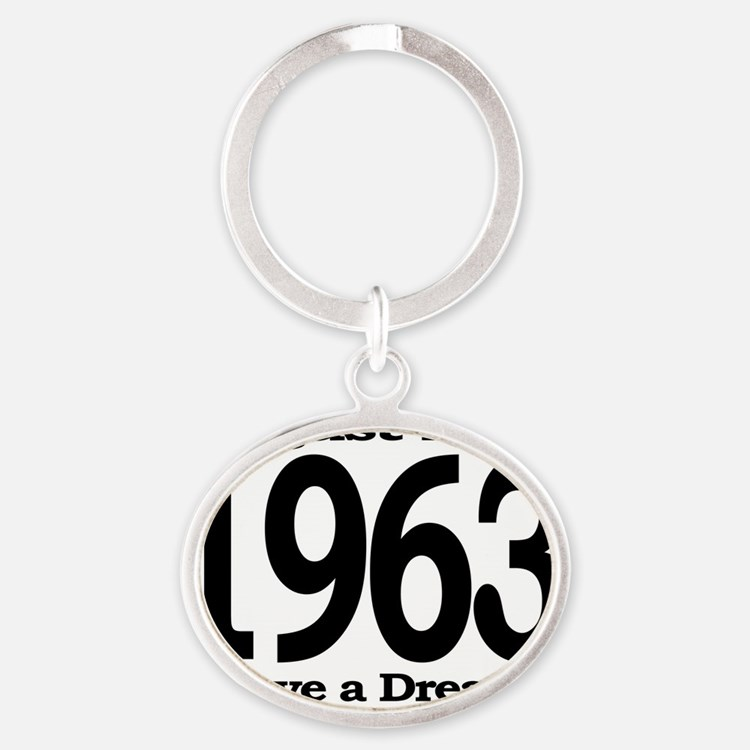 I Have a Dream Speech August 28th 19 Oval Keychain