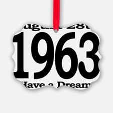 I Have a Dream Speech August 28th Ornament