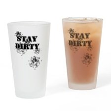 StayDirty Drinking Glass