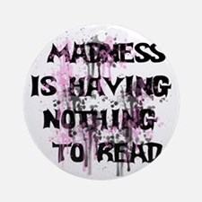 Madness Grunge Round Ornament
