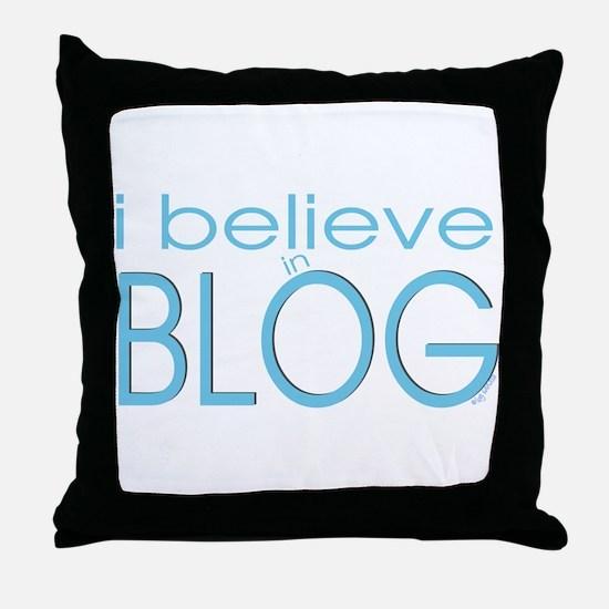 I believe - Blog Throw Pillow