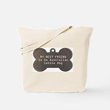 Friend Cattle Dog Tote Bag