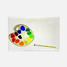 You-Gotta-Have-Art-outline-gold-w Rectangle Magnet