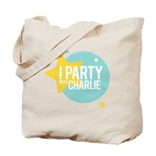 I PARTY WITH CHARLIE Tote Bag