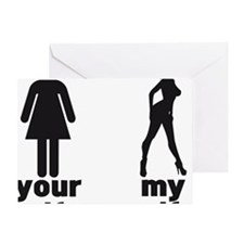 YOUR WIFE VS MY WIFE Greeting Card