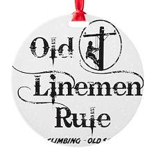 old linemen rule 1 Ornament