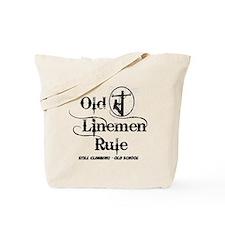 old linemen rule 1 Tote Bag