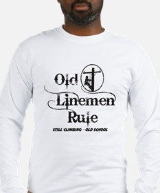 old linemen rule 1 Long Sleeve T-Shirt