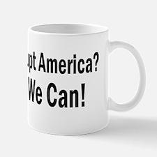 Bankrupt America Yes We Can Mug