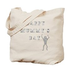Mummys Day White Tote Bag