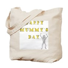 Mummys Day Tote Bag