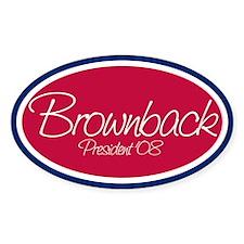 SAM BROWNBACK PRESIDENT '08 Oval Decal