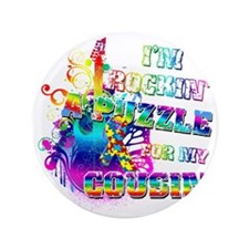 "Im Rockin A Puzzle for my Cousin 3.5"" Button"