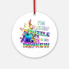 Im Rockin A Puzzle for my Nephew Round Ornament