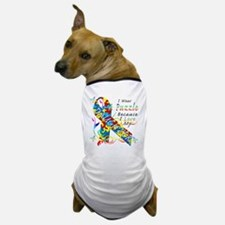 I Wear A Puzzle Because I Love My Daug Dog T-Shirt