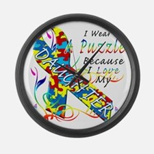 I Wear A Puzzle Because I Love My Large Wall Clock