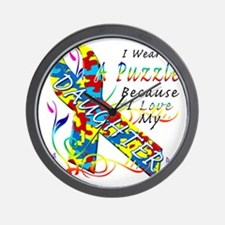 I Wear A Puzzle Because I Love My Daugh Wall Clock