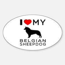 I Love My Belgian Sheepdog. Sticker (Oval)