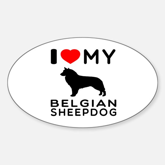I Love My Belgian Sheepdog. Sticker (Oval)