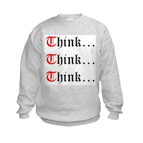 Think Think Think Kids Sweatshirt