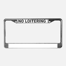 NOLOITERING License Plate Frame