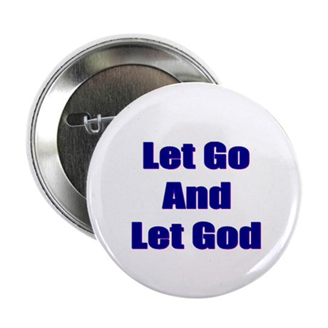 Let Go And Let God Button