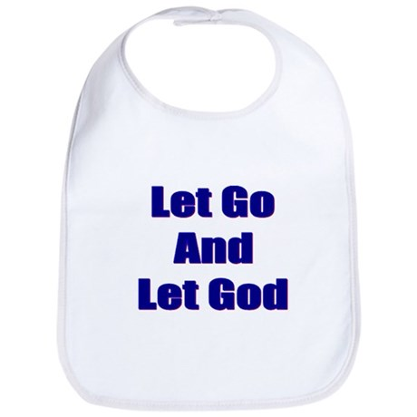 Let Go And Let God Bib