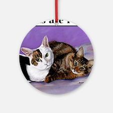 karenscatsfriendforever_shirt Round Ornament