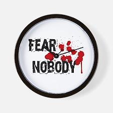 Fear Nobody Wall Clock