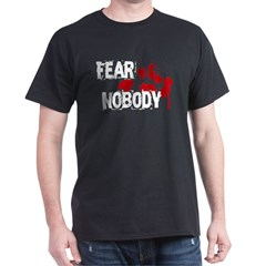 Fear Nobody Black T-Shirt